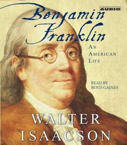 """سيرة بنجامين فرانكلين لوالتر إيزاكسون """"Benjamin Franklin: An American Life"""""""
