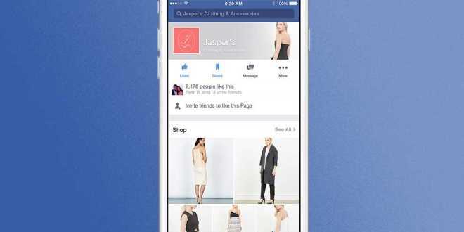 فيس بوك تختبر إضافة متاجر تسوق للصفحات