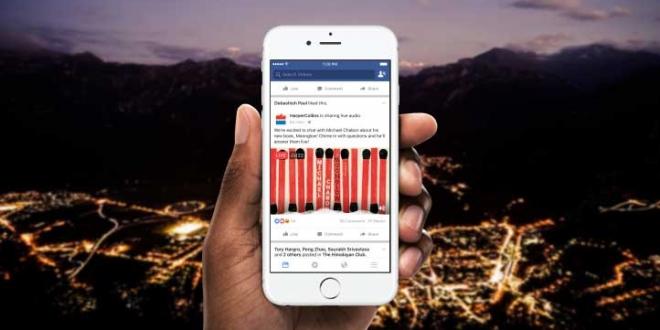 فيس بوك تعلن عن ميزة البث المباشر للصوت