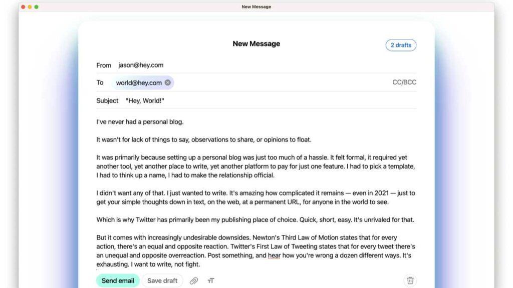 تهدف hey إلى تسهيل وتبسيط التدوين وإنشاء النشرات البريدية Newsletters من خلال hey world